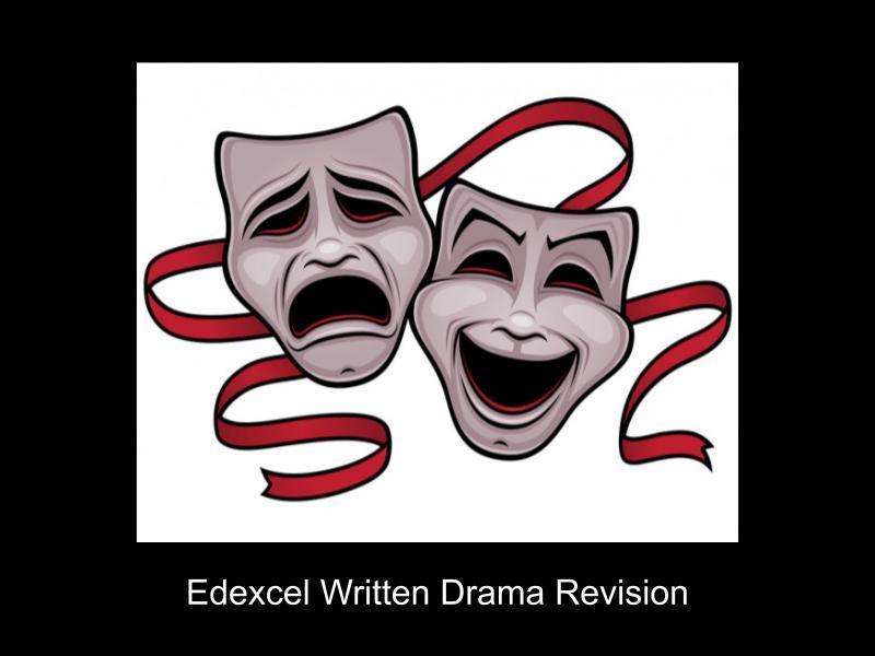 Edexcel GCSE Drama Written Exam Revision Booklet