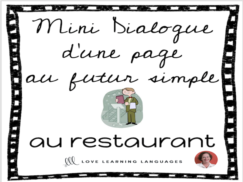 French skit about restaurants - Mini-dialogue au futur simple - Au restaurant