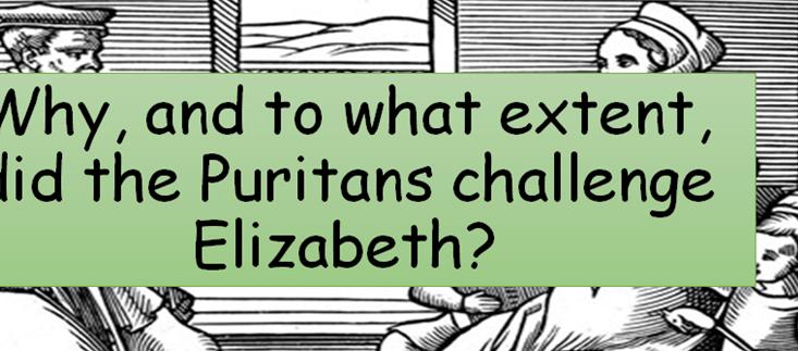 KS4 - Elizabethan England - Puritans