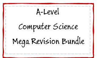 A Level Computer Science Mega Revision Bundle