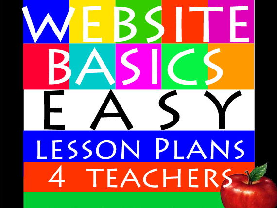 Website Basics: EASY Lesson Plans 4 Teachers = Full Curricula with Activities!