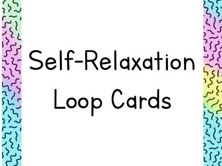 Self-Relaxation Loop Cards