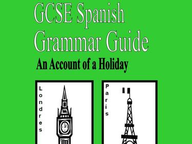 G.C.S.E. Spanish Grammar Guide: AQA Theme 2, Holidays and Travel