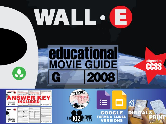 WALL-E Movie Guide   Worksheet   Questions   Google Form (G - 2008)