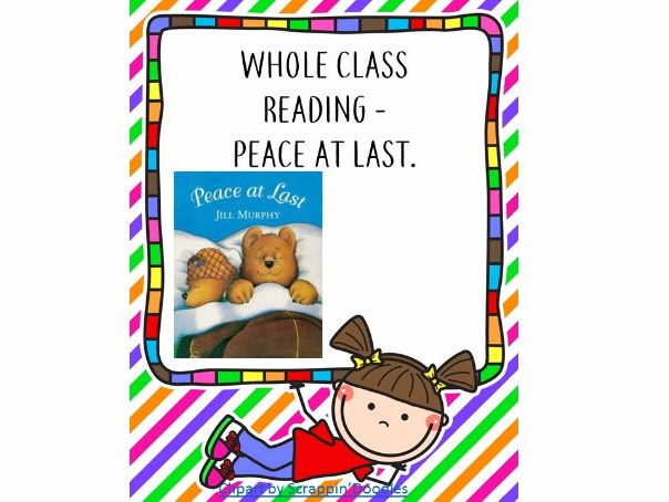 Whole Class Reading - Peace at Last