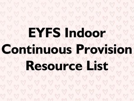 EYFS Continuous Provision Resource List