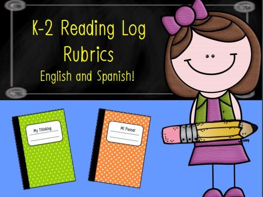 K-2 Reading Log Rubrics in English and Spanish