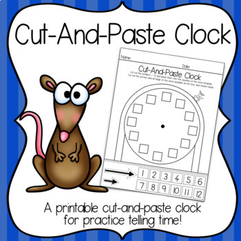 Cut & Paste Clock And Other Printables for Practice Telling Time