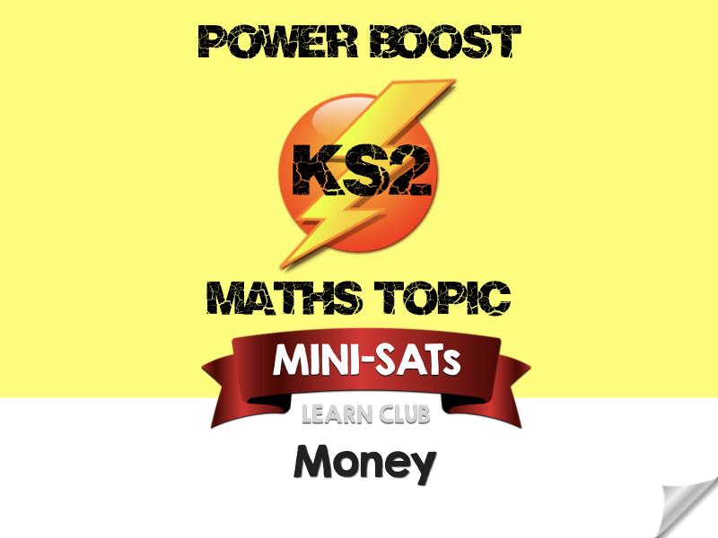 KS2 Maths Topic MINI-SATs - Money