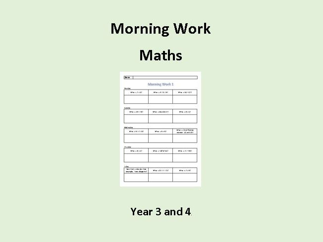 Morning Work - Maths - Year 3 and 4