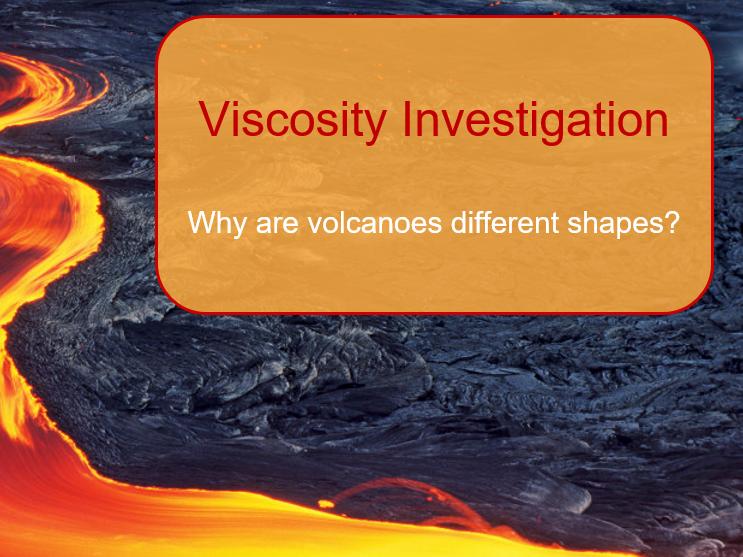 Lava Viscosity Science Investigation