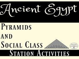 Ancient Egypt Pyramids and Social Classes 5 Station Activities