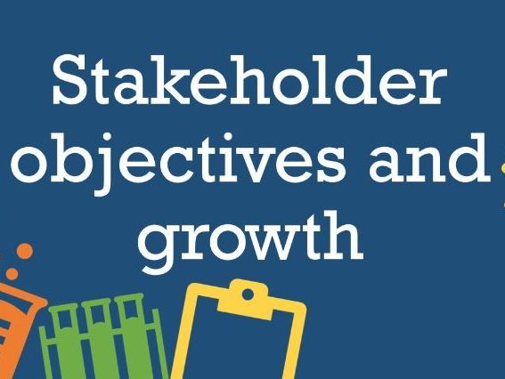Stakeholder objectives and Business growth