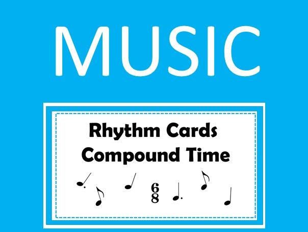 Music Rhythm Cards - Compound Time 6/8 with Audio and Quizzes