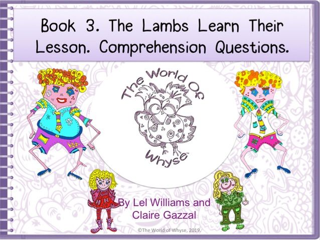 Book 3 – The Lambs Learn Their Lesson - Comprehension Questions by The World Of Whyse.