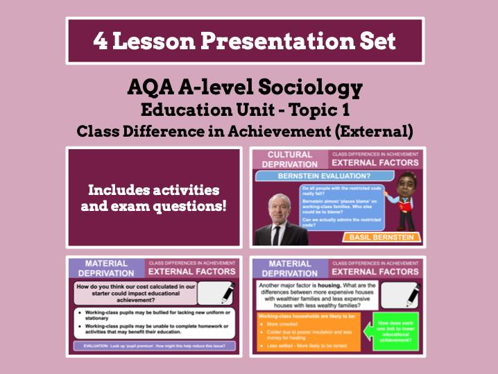 Social Class and Achievement (External Factors) - AQA A-level Sociology - Education Unit - Topic 1