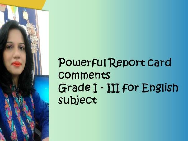 Report Card Comments - English Grade I - III