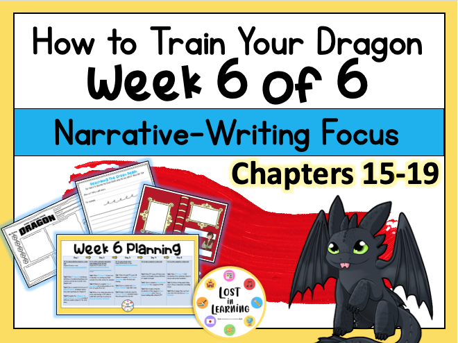 How To Train Your Dragon: Week 6 Unit
