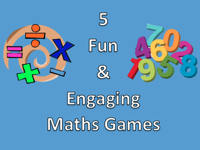 5 Fun and Engaging Mathematics Games