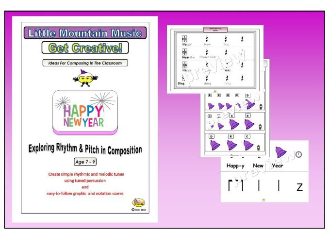 GET CREATIVE!  HAPPY NEW YEAR! Composing with Rhythm and Pitch