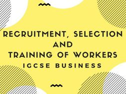 Recruitment, selection and training