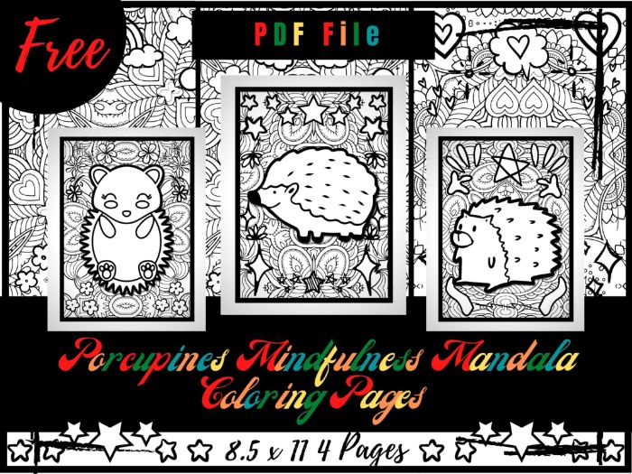 FREE Porcupines Mindfulness Mandala Coloring Pages, Animals Coloring Printable