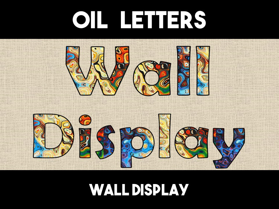 Oil Letters Alphabet Wall Display