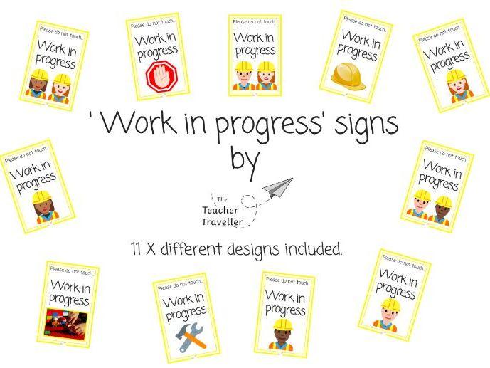 'Work in progress' Signs