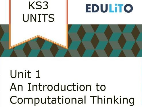 KS3 Unit - What is Computational Thinking?