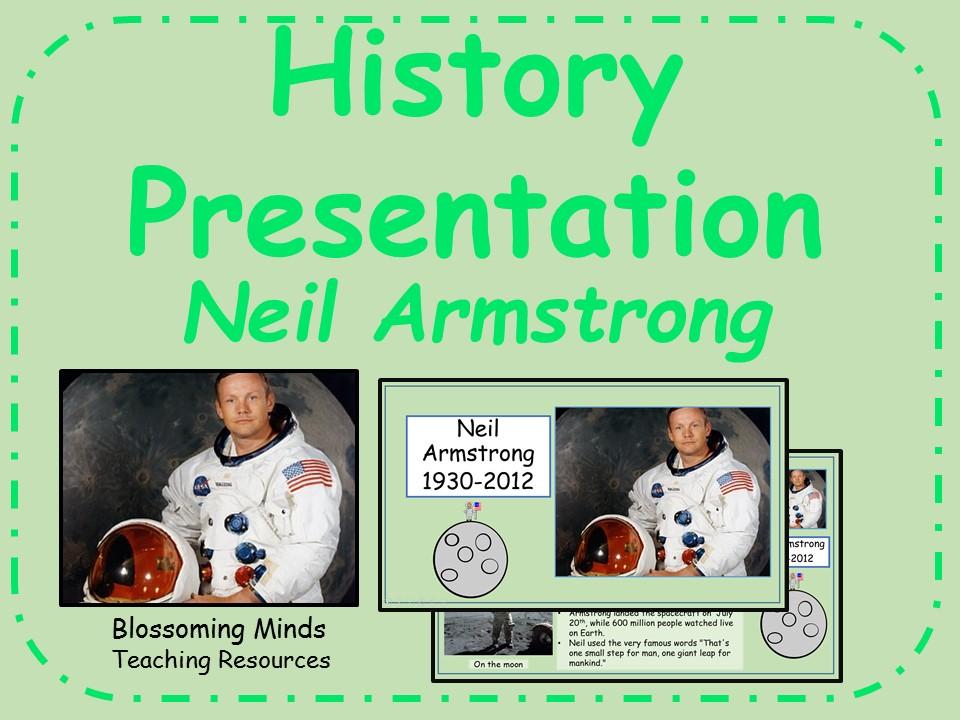 History Presentation - Neil Armstrong (Astronaut/explorer)