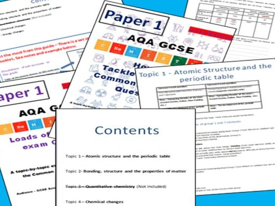 AQA GCSE Chemistry revision (1-9) PAPER 1 : Common 4&6 mark questions and revision guide