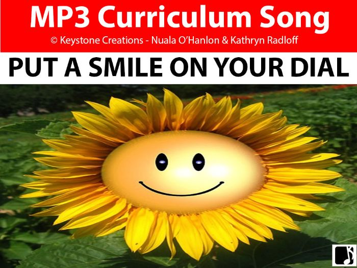 'PUT A SMILE ON YOUR DIAL' (Grades Pre K-3) ~ Curriculum Song & Lesson Materials