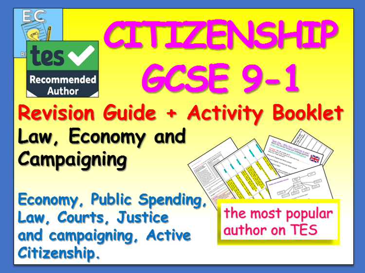 Citizenship GCSE 9-1 Revision : Economy, Law, Campaigning