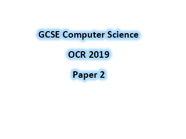 OCR GCSE Computer Science Paper 2