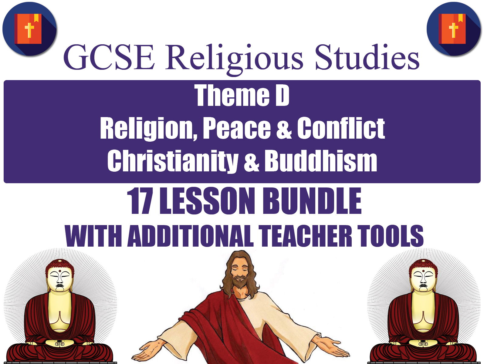 GCSE Christianity & Buddhism - Religion, Peace & Conflict (17 Lessons)