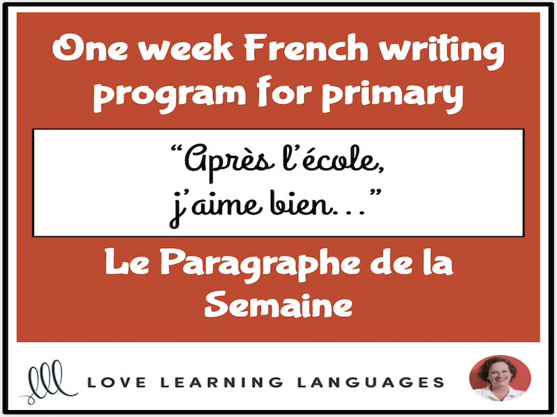 Le paragraphe de la semaine #16 - French primary writing program