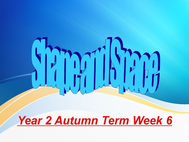 Year 2 Autumn Term Week 6 Numeracy Lessons - Shape and space