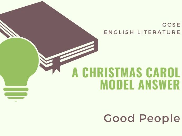 Model Answer: Good People in  'A Christmas Carol'