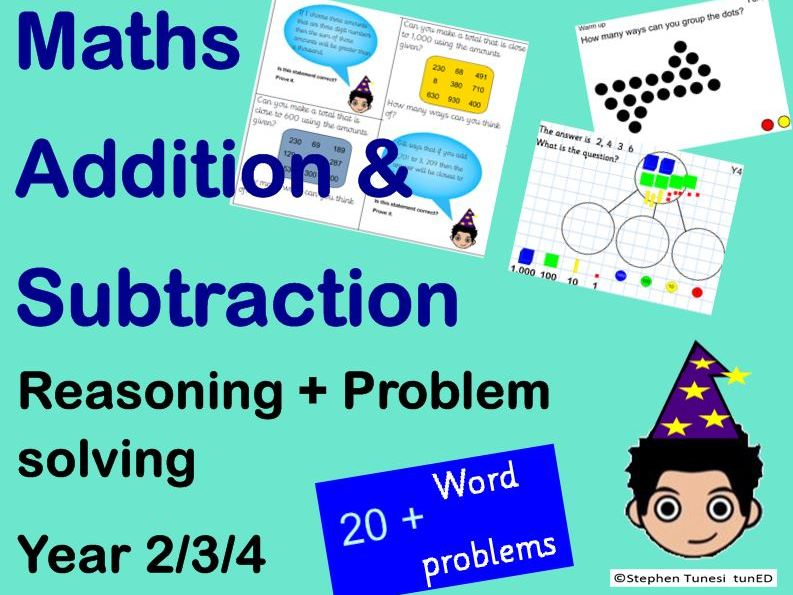 Maths Addition & Subtraction Reasoning problem solving KS1 KS2  Year 2/3/4 Maths Mastery