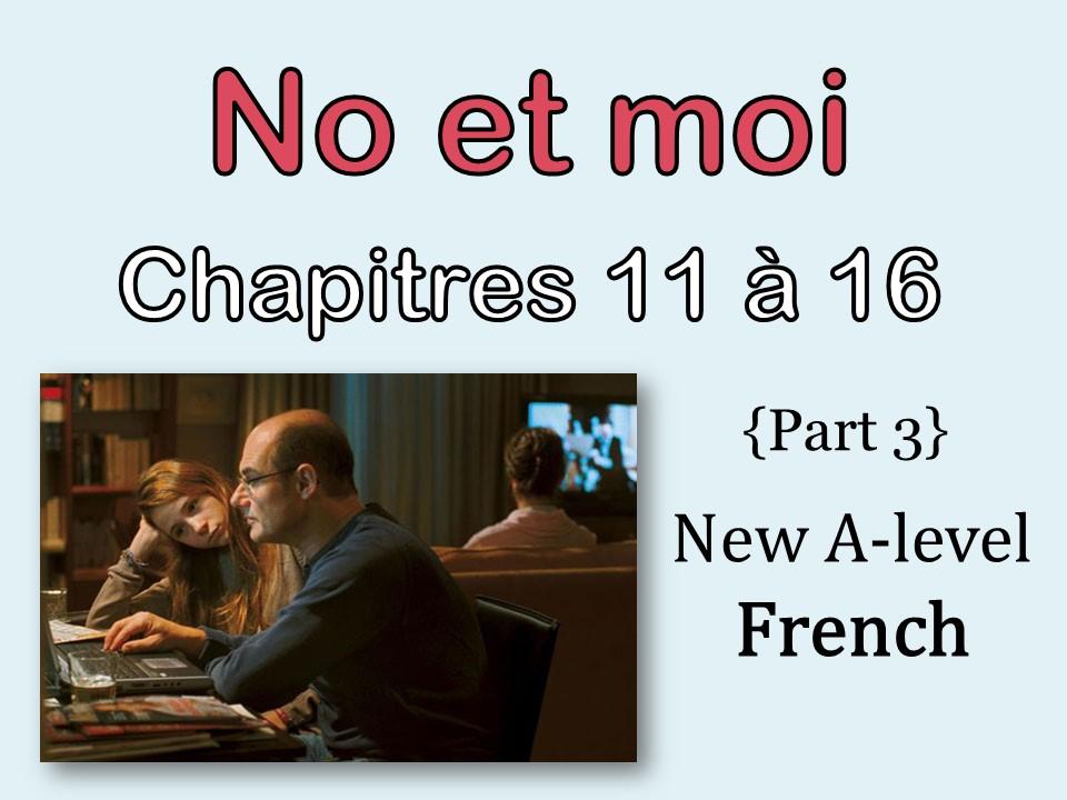NO et MOI {Part 3} - Etude des chapitres 11 à 16 {New A-level and A2}