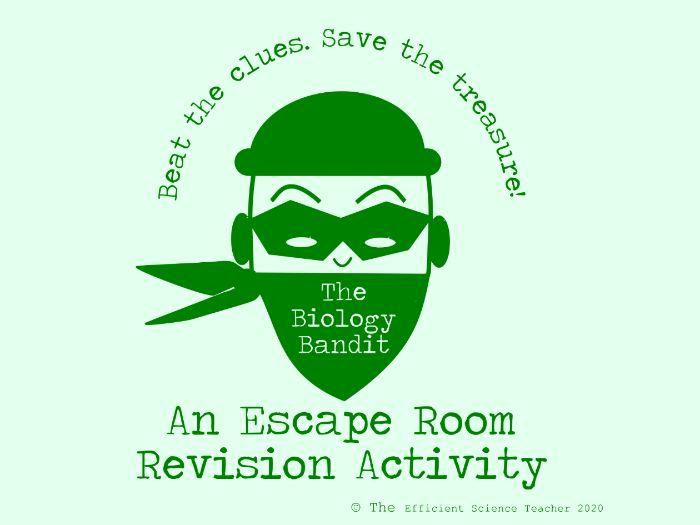 The Biology Bandit - A Biology Escape Room Revision Activity