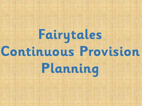 Fairytales Continuous Provision plan