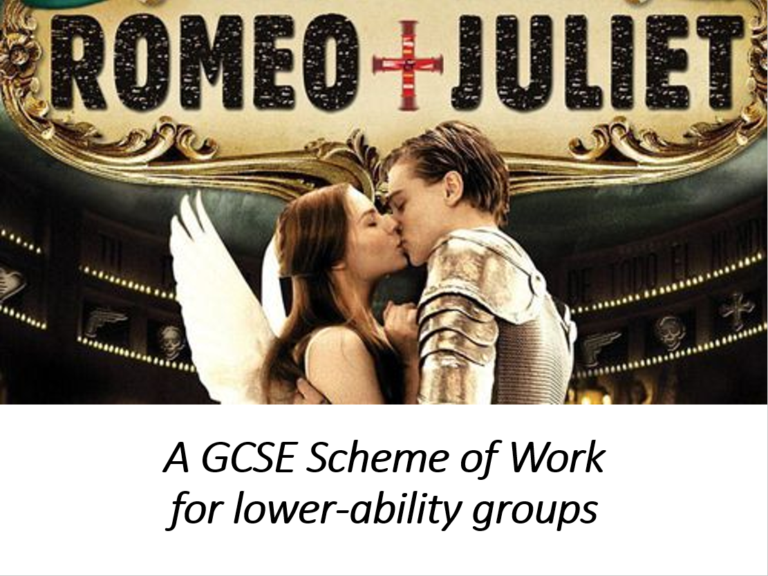 Romeo and Juliet Full Scheme of Work