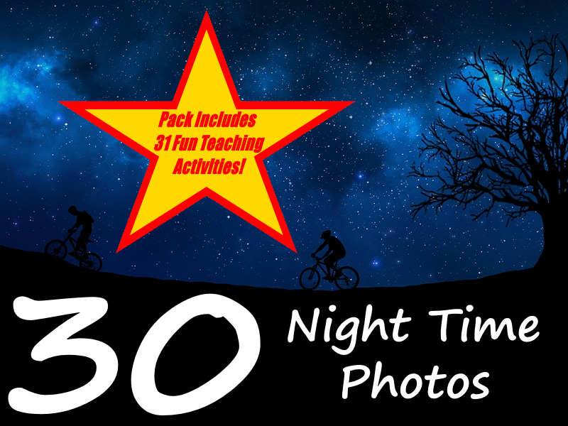 30 Night Time Photos PowerPoint Presentation + 31 Fun Teaching Activities For These Cards