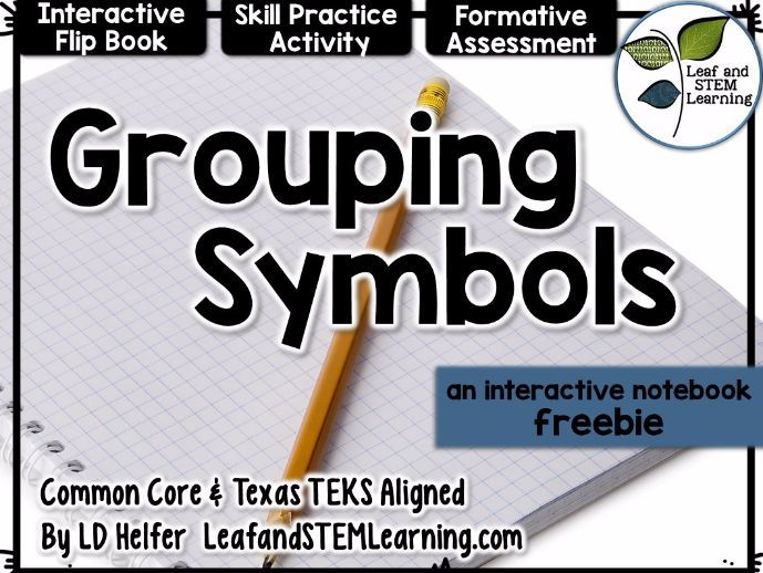 Grouping Symbols Interactive Notebook Set