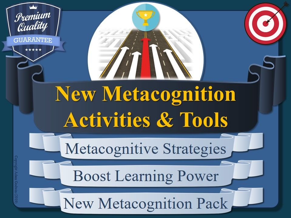 New Metacognition Tools & Activities