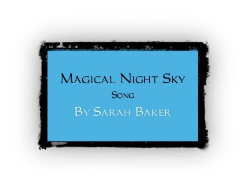 Magical Night Sky - Song