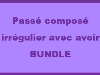 Passé Composé Irregular verbs French Bundle