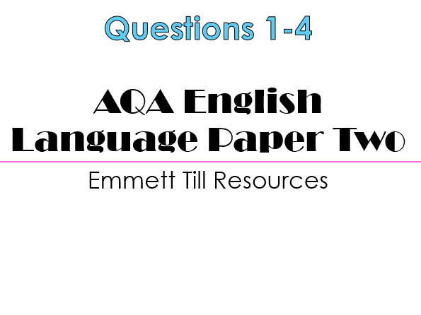 GCSE English Language Paper 2 - Section A (AQA, New Specification)