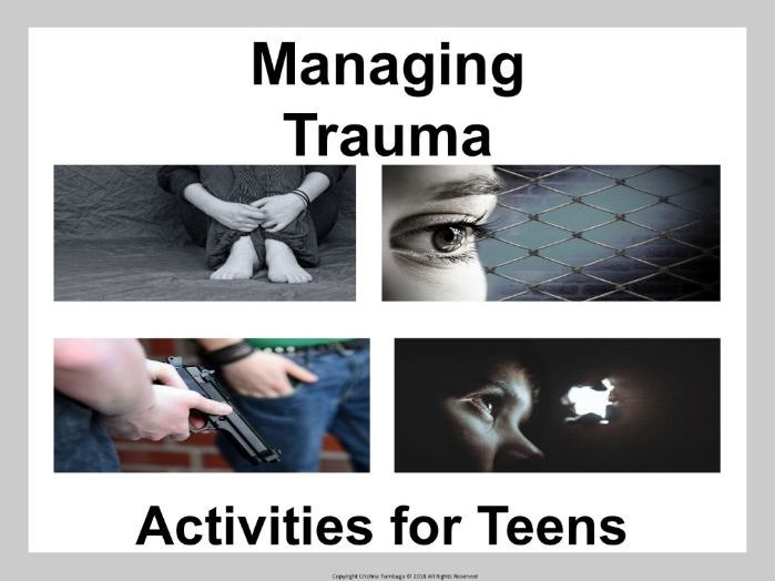 Managing Trauma: Activities for Teens